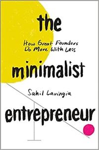 "Cover of ""The Minimalist Entrepreneur"""