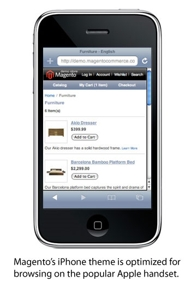 Magento's iPhone theme is optimized for the popular phone's browser.