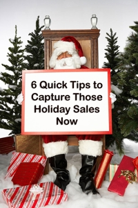 Santa holds a sign that read, 6 Quick Tips to Capture Those Holiday Sales Now