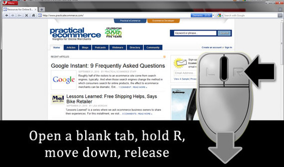 To open a new blank tab, hold the right mouse button, move down, release.