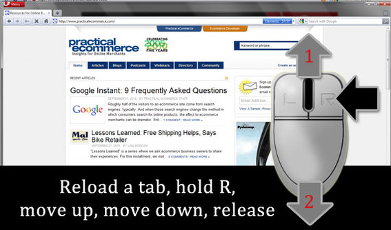 To reload a tab, hold the right mouse button, move up, move down, release.