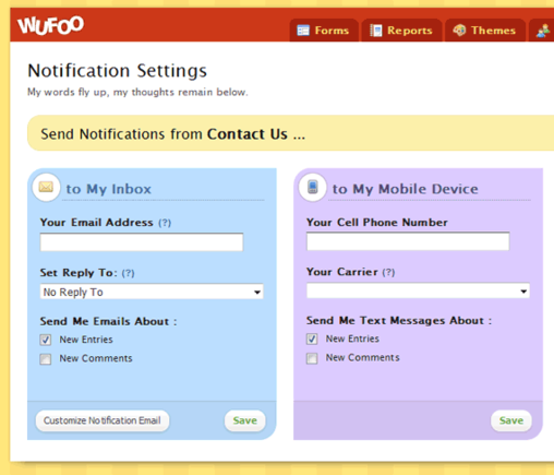 Wufoo will notify a form manager via email or text message.