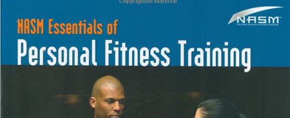 NASM Essentials of Personal Fitness Training (Hardcover) by National Academy of Sports Medicine.
