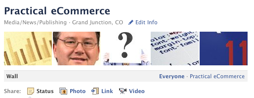 Photo ribbon on top of Practical eCommerce's Facebook Wall.