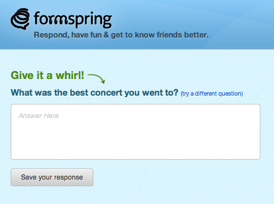 Designed for younger people, FormSpring makes personal questions public.