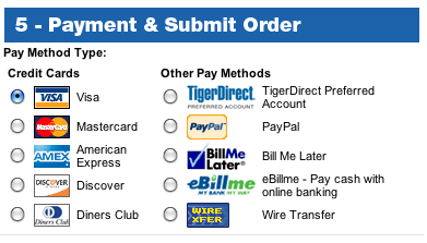 TigerDirect.com offers many payment methods.