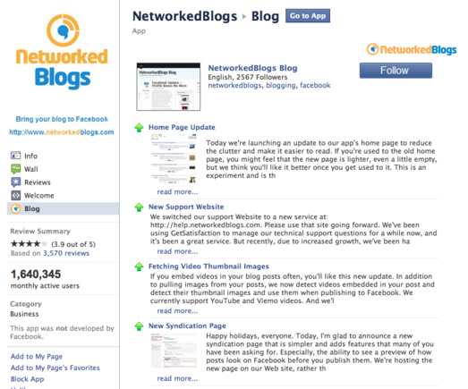 NetworkedBlogs brings your blog content into Facebook.