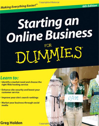 Starting an Online Business For Dummies.