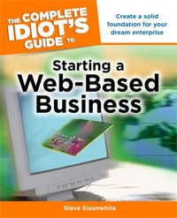 The Complete Idiot's Guide to Starting a Web-Based Business.