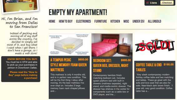 Empty My Apartment! (cached) is a limited, one-time use of an ecommerce site.