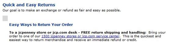 "J.C. Penney's online return policy states, in part, ""Bring your order to one of our 1,500 jcpenney stores."""
