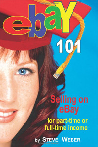 eBay 101: Selling on eBay For Part-time or Full-time Income.