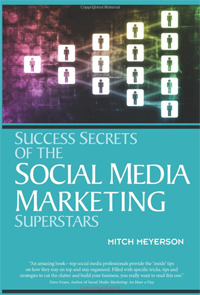 Success Secrets of Social Media Marketing Superstars.