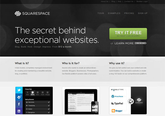 Squarespace is a good platform for blog authors will little technical expertise.