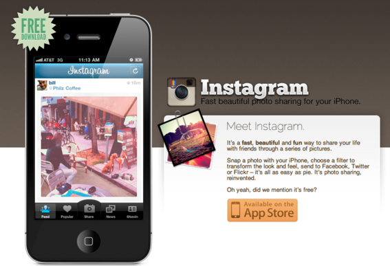Instagram is an iPhone app designed for photo blogging.