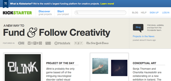 Kickstarter focuses on creative, artistic projects.