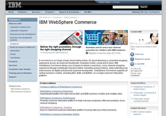 IBM's WebSphere Commerce is a complete, enterprise-level solution.