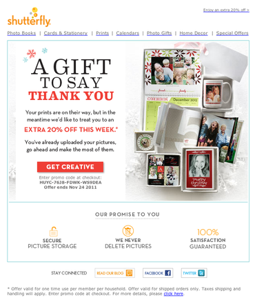 Shutterfly — which sells photo products — sends a post-purchase email offering discounts on future purchases.