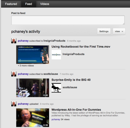 The Channel Feed is where subscribers can view the latest activity.