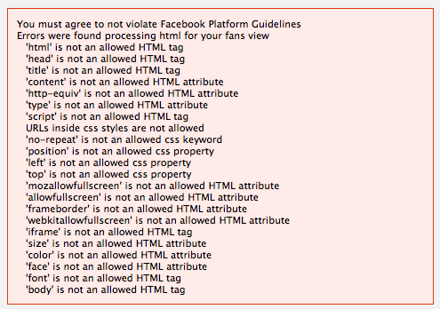 Wildfire's app forbids the use of many HTML tags and attributes.