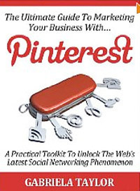 The Ultimate Guide To Marketing Your Business With Pinterest.