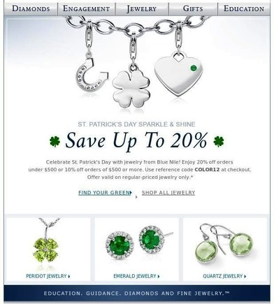 Blue Nile does a nice job showcasing their Irish and St. Patrick's Day themed charms, which many customers may not realized they had without being featured in the email.