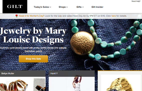 Gilt Groupe has daily sales on luxury goods.
