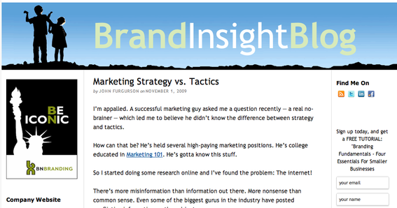 An article in Brand Insight Blog helps to understand the concepts of strategies and tactics.