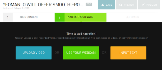 Qwiki Creator currently offers three ways for users to narrate videos.