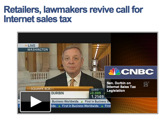 Sen. Richard Durbin recently explained the proposed sales tax legislation in a CNBC interview.
