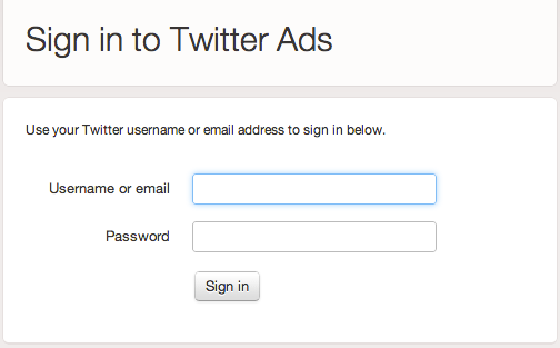 Use your Twitter account credentials to sign into Twitter ads.