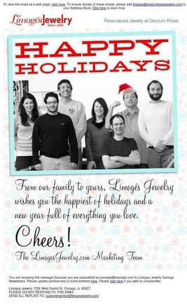 Limoges Jewelry sent a holiday email featuring photos of its marketing staff.