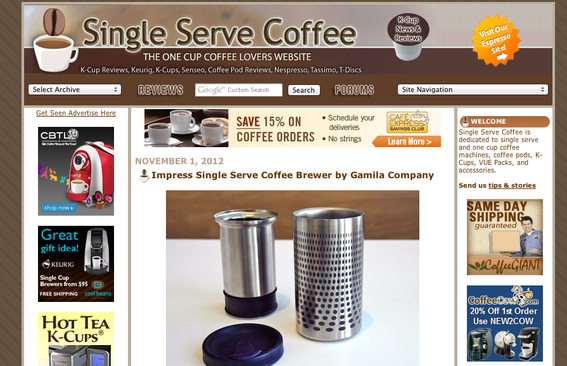 The Single Serve Coffee blog focuses on that narrow topic. It's highly ranked in search engines.