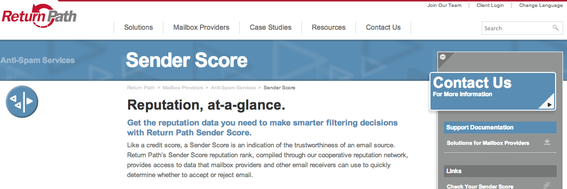 Return Path's sender score can help monitor your email reputation.