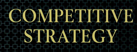 Competitive Strategy, by Michael Porter