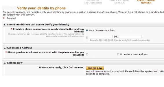 There is also a verification step: Amazon calls the phone number provided.