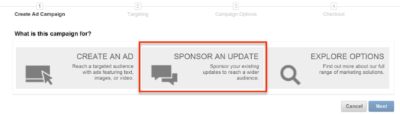 "Select ""Sponsored Update"" from the campaign manager dashboard."
