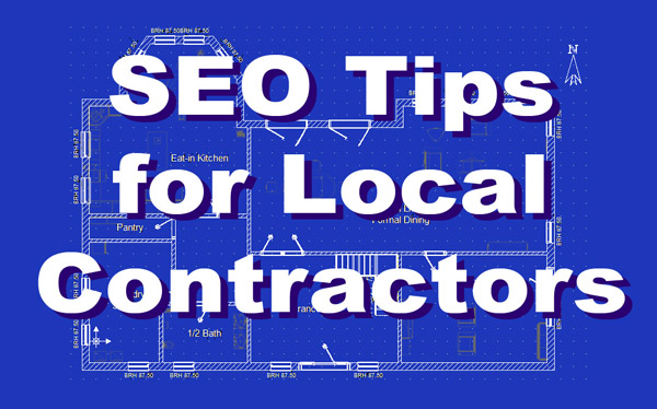 SEO Tips for Local Contractors