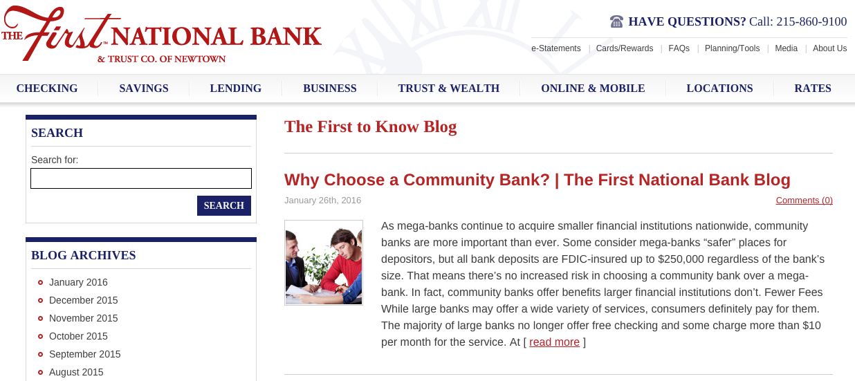 A blog is an ideal platform for updating content frequently, such as this example from First National Bank, Newtown, Pa.