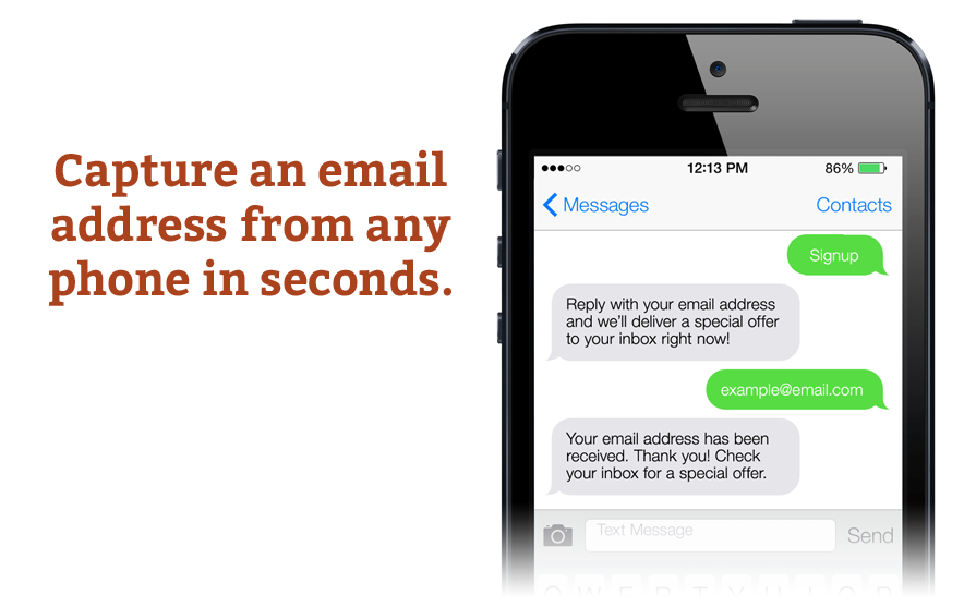 Many email service providers offer text-to-join for free.
